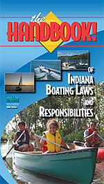 The Handbook of Indiana Boating Laws and Responsibilities